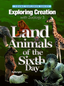 Exploring Creation with Zoology 3, Land Animals on the 6th Day