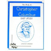 The Study of Christopher Columbus, Christian Unit Study Guide
