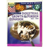 Focus on U.S. History: The Era of Industrial Growth & Foreign Ex