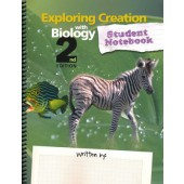 Exploring Creation With Biology Student Notebook (2nd Edition Apologia)