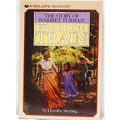 Freedom Train - The Story of Harriet Tubman