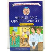 Wilbur & Orville Wright (Childhood of Famous Americans Series)