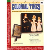 Everyday Life: Colonial Times