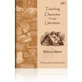 Teaching Character Through Literature Study Guide