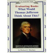 Evaluating Books: What Would Thomas Jefferson Think About This?