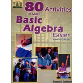 80 Activities to Make Basic Algebra Easier
