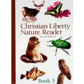 Christian Liberty Nature Reader Book 5 Grade 5