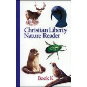 Christian Liberty Nature Reader Book K Kindergarten