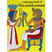 A Coloring Book of Tut-ankh-amun