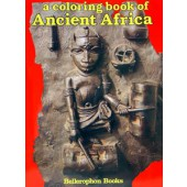 A Coloring Book of Ancient Africa Volume 1