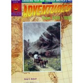 Choosing Your Way Through America's Past - Adventures From 1800-