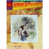 Choosing Your Way Through America's Past - Adventures From 1850-