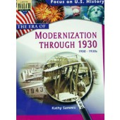 Focus on U.S. History: The Era of Modernization Through the 1930
