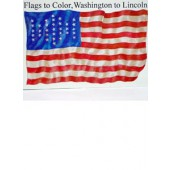 Flags to Color, From Washington to Lincoln