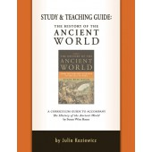 The History of the Ancient World Study and Teaching Guide