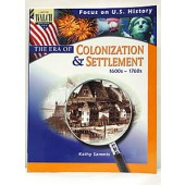 Focus on U.S. History: The Era of Colonization and Settlement