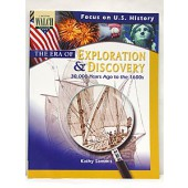 Focus on U.S. History: The Era of Exploration and Discovery