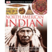 Eyewitness Northern American Indian