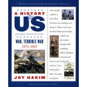 A History of US: War, Terrible War: 1855-1865 A History of US Book Six