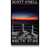 Cruise of the Arctic Star, by Scott O'Dell