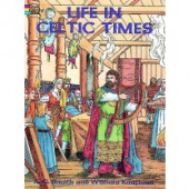 Life in Celtic Times Coloring Book