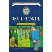 Jim Thorpe: Olympic Champion (Childhood of Famous Americans Series)