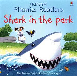 Usborne Phonics Reader  Shark in the Park