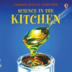 Usborne Science in the Kitchen