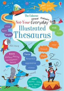 Usborne Not-Your-Everyday Illustrated Thesaurus