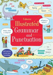 Usborne Illustrated Grammar and Punctuation