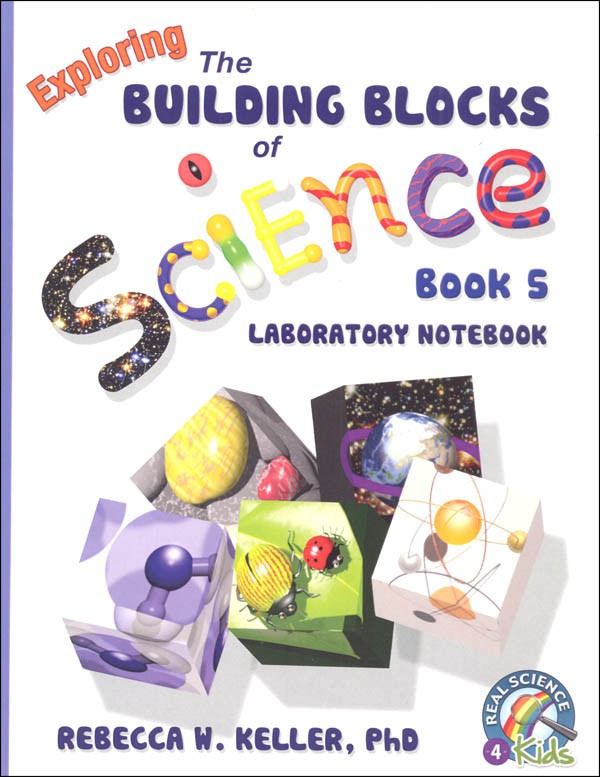 Exploring the Building Blocks of Science Book 5 Laboratory Notebook (Grade 5)