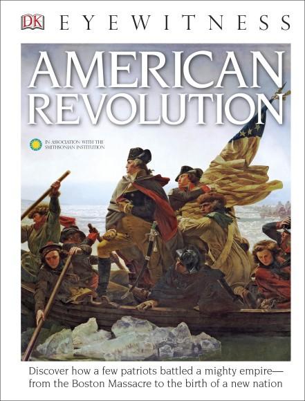 Eyewitness American Revolution