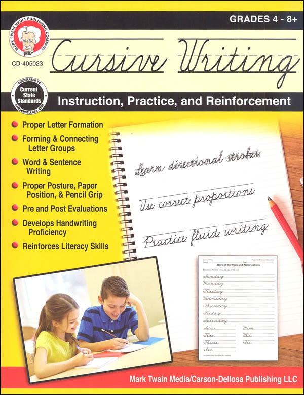 Cursive Writing: Instruction, Practice, and Reinforcement Workbook Grade 4-9