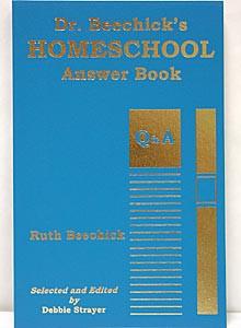 Dr. Beechick's Homeschool Answer Book