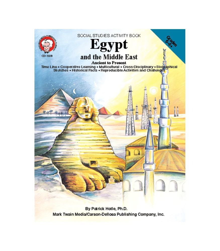 Ancient to Present Egypt and the Middle East Resource Book Grade 5-8