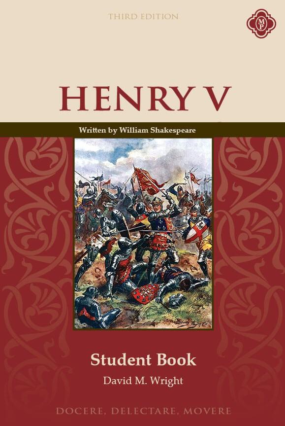 Henry V Student Guide, Third Edition- Memoria Press