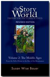 The Story of the World Volume 2:  The Middle Ages, Text