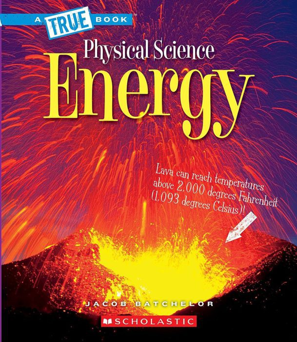 A True Book-Physical Science: Energy