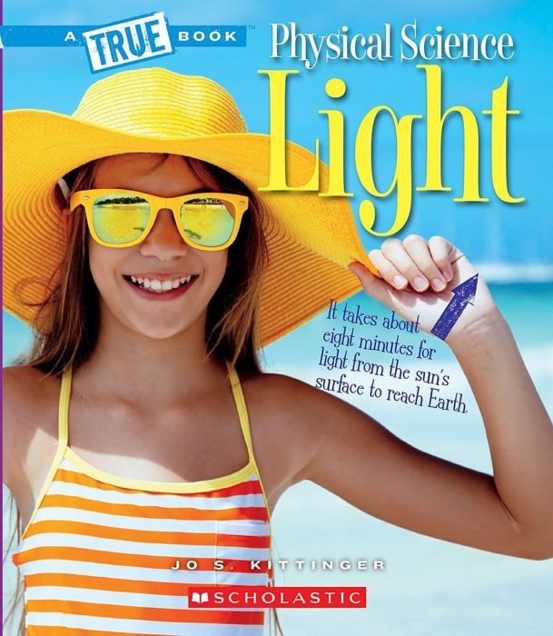 A True Book-Physical Science: Light