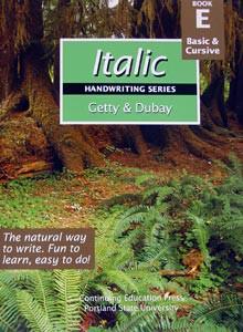 Italic Handwriting Book E, Basic & Cursive (Getty-Dubay)