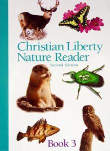 Christian Liberty Nature Reader Book 3 Grade 3