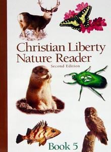 Christian Liberty Nature Reader Book 5 Grade 5