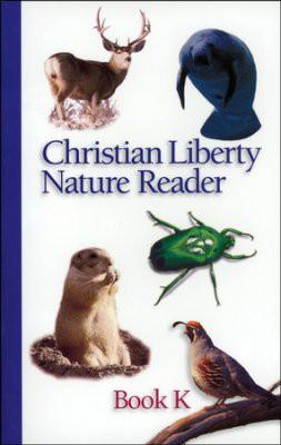 Christian Liberty Nature Reader Book K Kindergarten