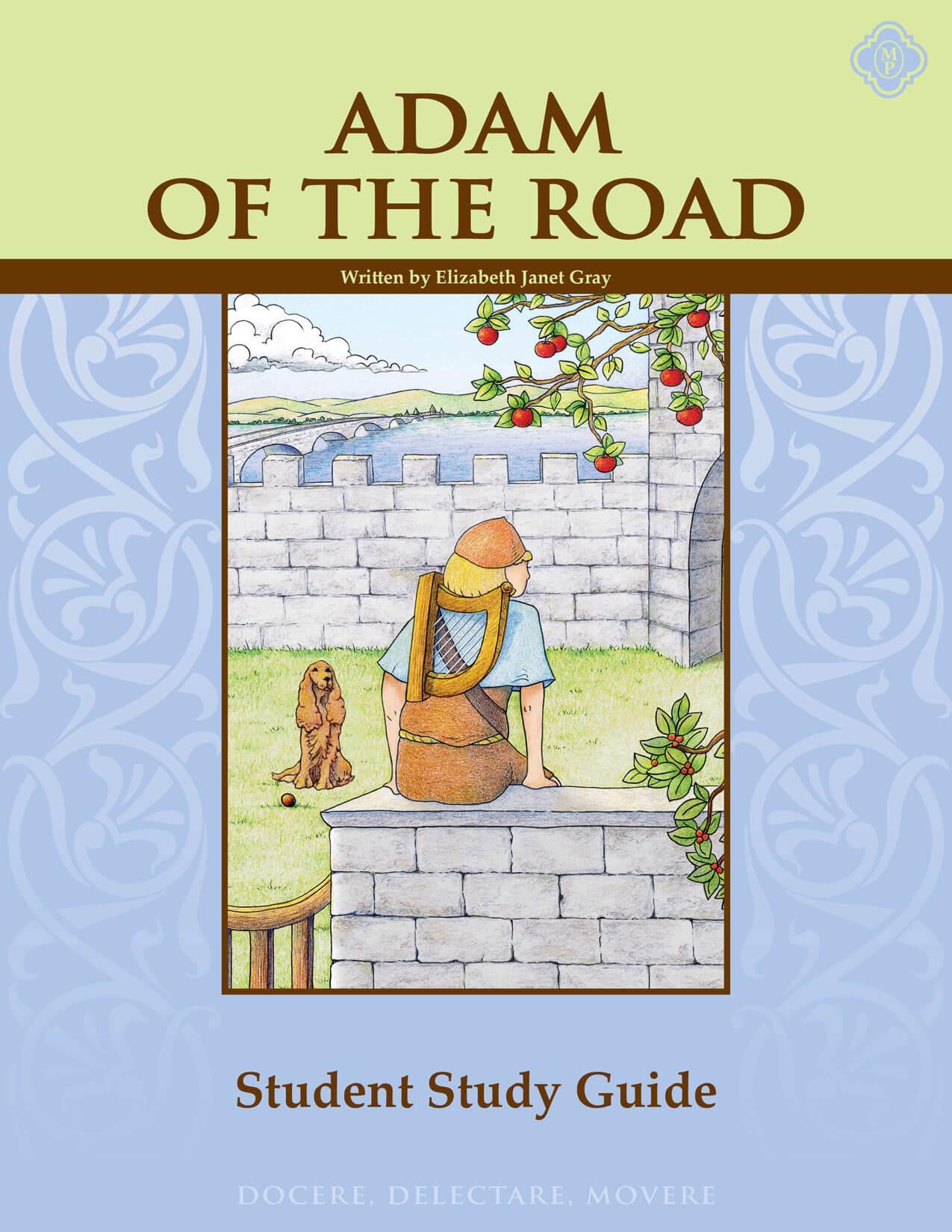 Adam of the Road Literature Guide Student Edition- Memoria Press
