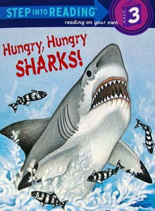 Hungry, Hungry Sharks Level 3 Reader
