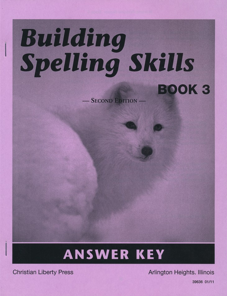 Building Spelling Skills: Book 3, Second Edition - Answer Key