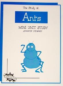 The Study of Ants Mini Unit Study