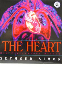 The Heart: Our Circulatory System by Seymour Simon