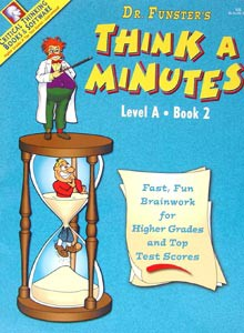 Dr. Funster's Think-A-Minutes A-2 - The Critical Thinking Company