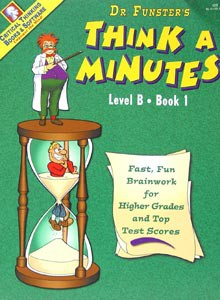 Dr. Funster's Think-A-Minutes B-1  The Critical Thinking Company